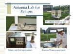 antenna lab for seniors