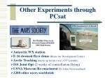 other experiments through pcsat