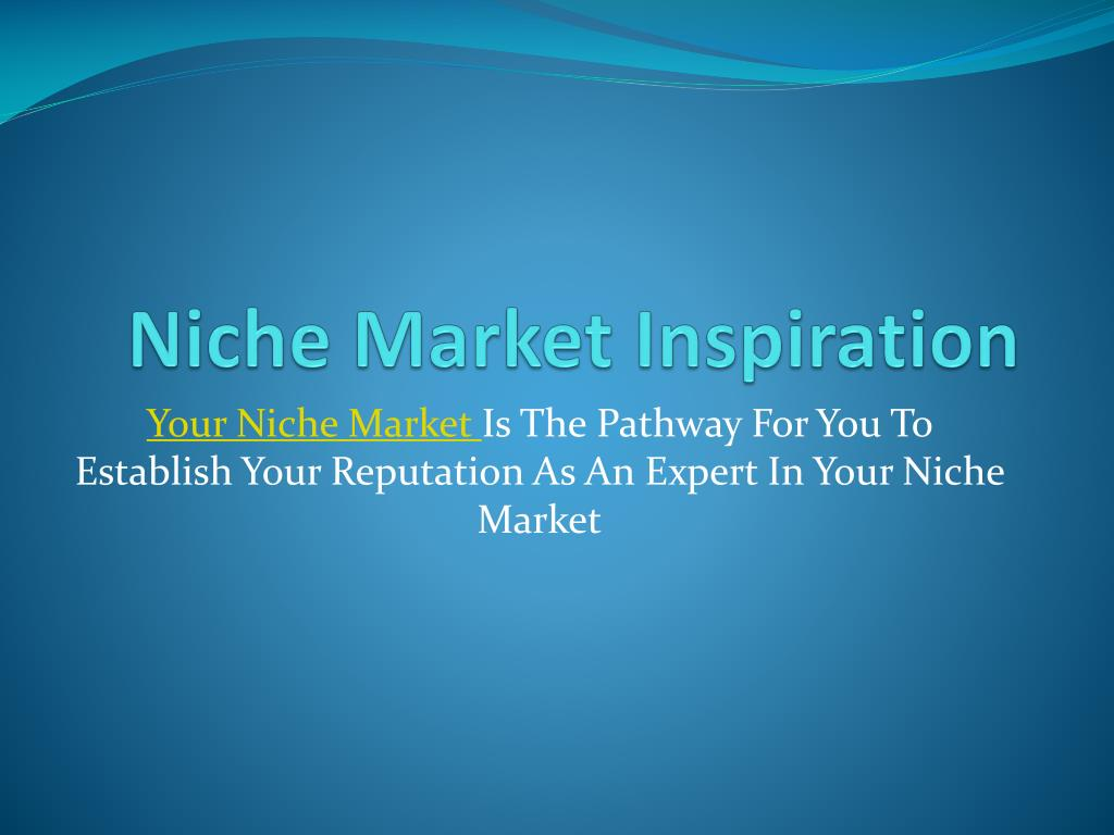 niche market inspiration l.