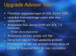 upgrade advisor tool