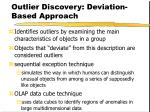 outlier discovery deviation based approach