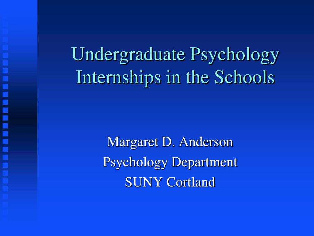 undergraduate psychology internships in the schools l.