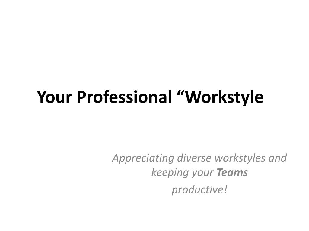 your professional workstyle l.