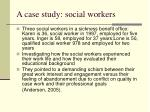 a case study social workers
