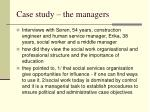 case study the managers