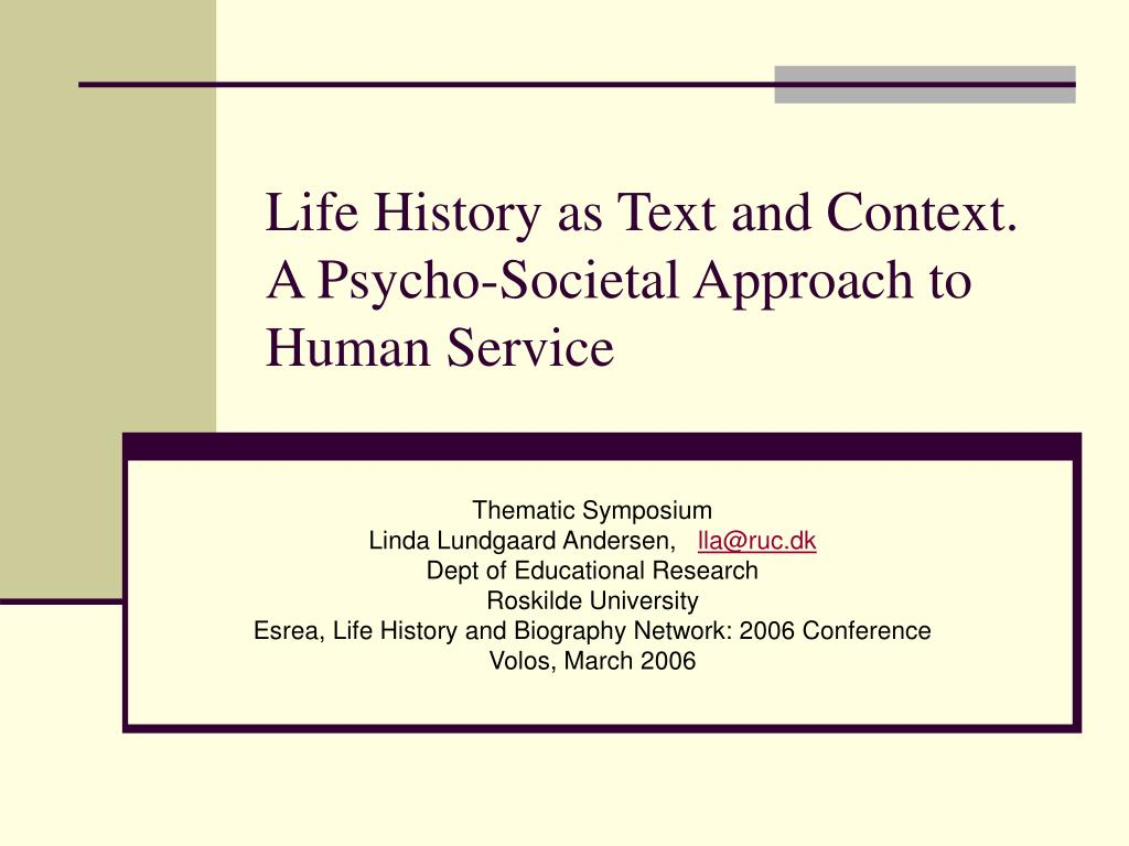 life history as text and context a psycho societal approach to human service l.