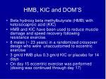 hmb kic and dom s
