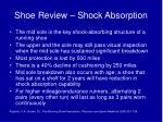 shoe review shock absorption