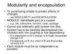 modularity and encapsulation