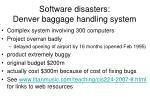 software disasters denver baggage handling system