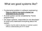 what are good systems like