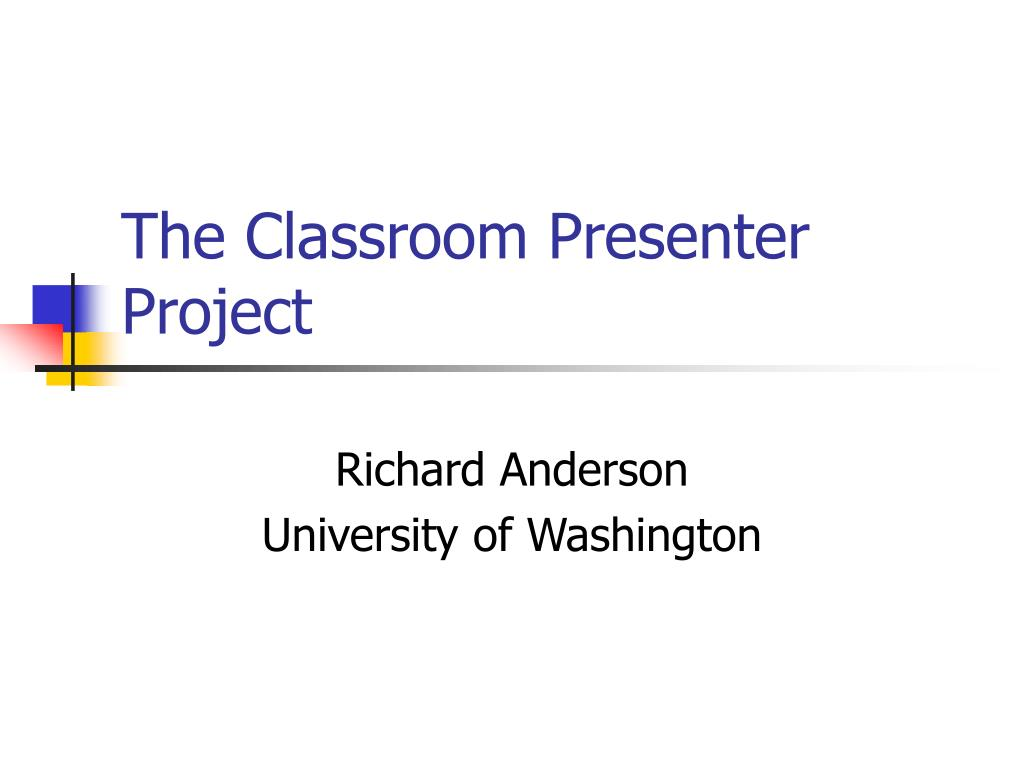 the classroom presenter project l.