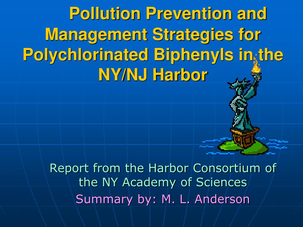 pollution prevention and management strategies for polychlorinated biphenyls in the ny nj harbor l.