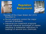 regulation background