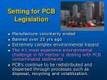 setting for pcb legislation