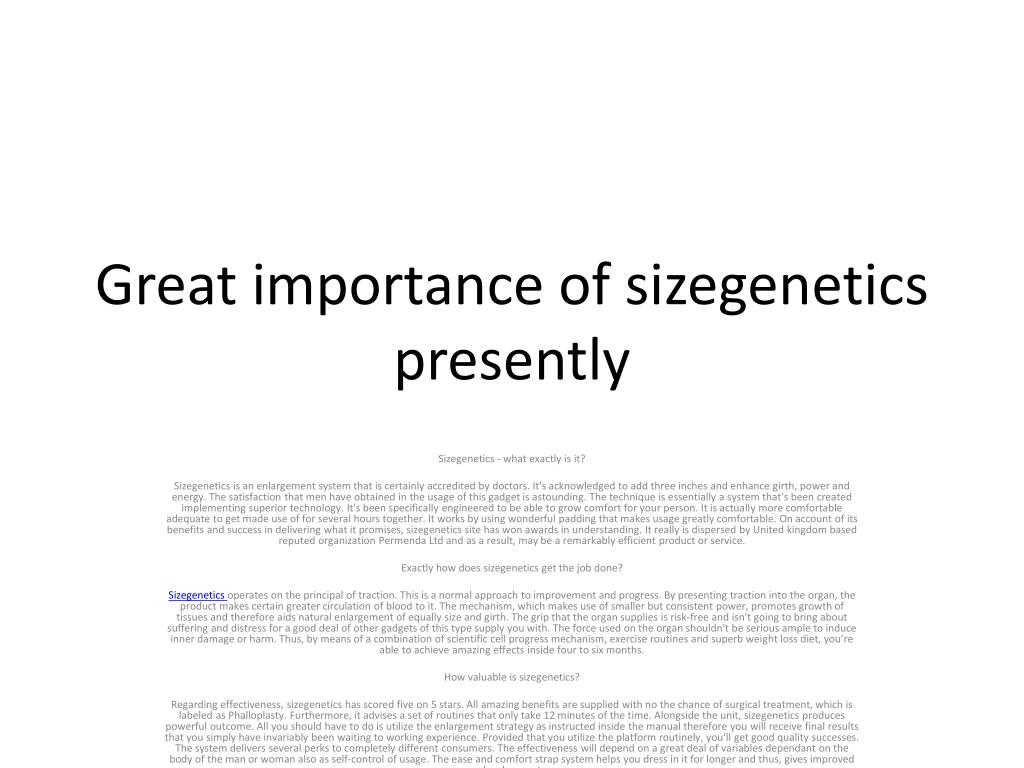 great importance of sizegenetics presently l.