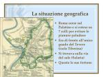 la situazione geografica