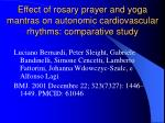 effect of rosary prayer and yoga mantras on autonomic cardiovascular rhythms comparative study