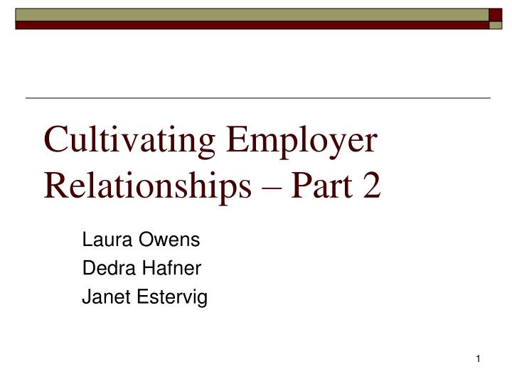 cultivating employer relationships part 2 n.