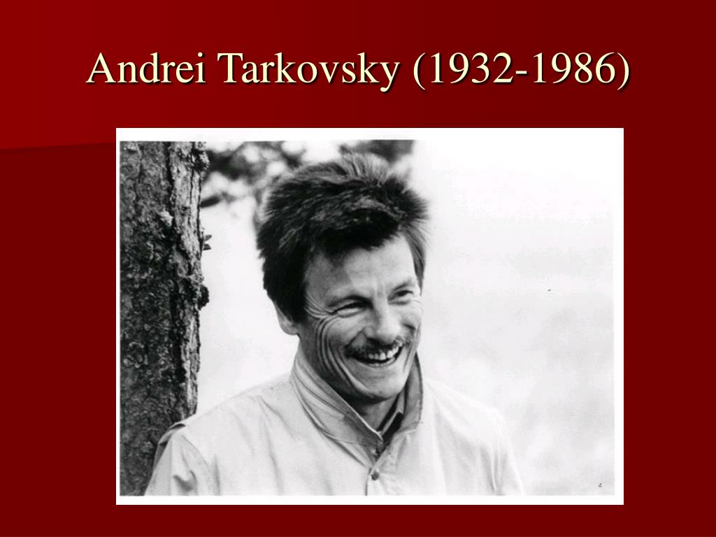 andrei tarkovsky 1932 1986 l.
