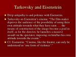 tarkovsky and eisenstein