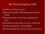 the festival spring 1406
