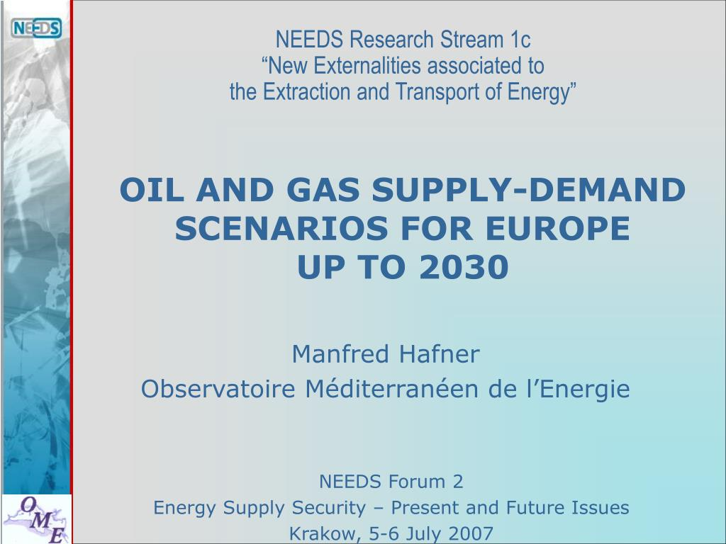 oil and gas supply demand scenarios for europe up to 2030 l.