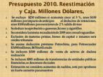 presupuesto 2010 reestimaci n y caja millones d lares44