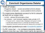 concluzii organizarea datelor
