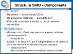 structura simd componente5