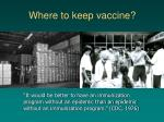 where to keep vaccine