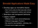 bimodal applications made easy