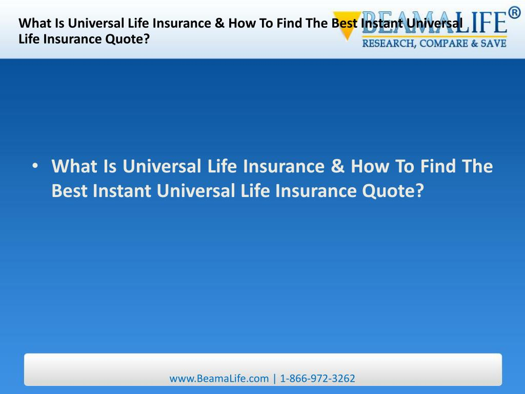 What Is Universal Life Insurance & How To Find The Best Instant Universal Life Insurance Quote?