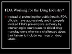 fda working for the drug industry31