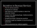 incentives to increase services