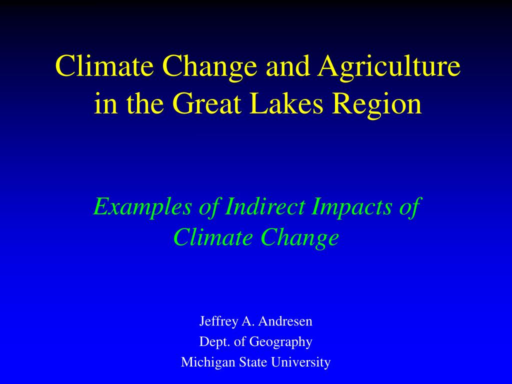 climate change and agriculture in the great lakes region l.
