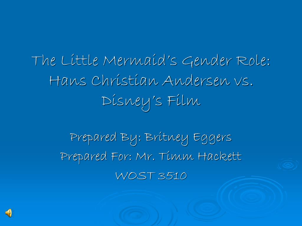 the little mermaid s gender role hans christian andersen vs disney s film l.