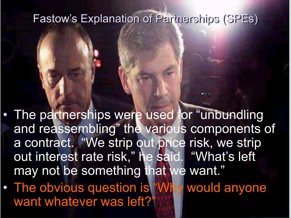 Fastow's Explanation of Partnerships (SPEs)