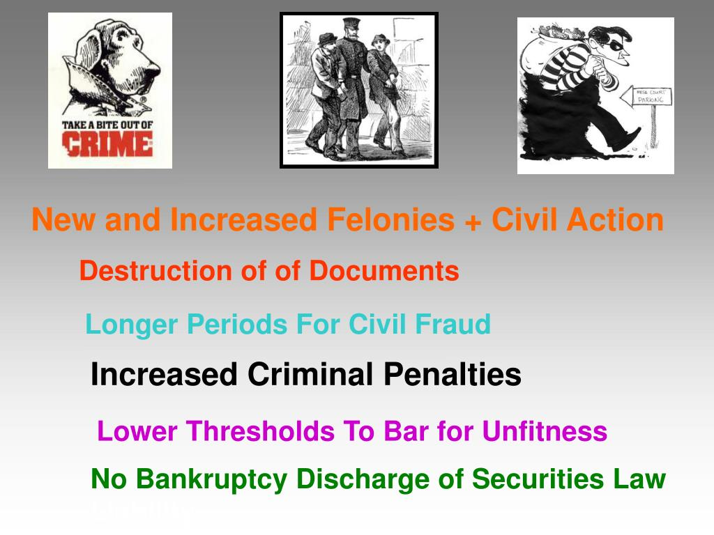 New and Increased Felonies + Civil Action