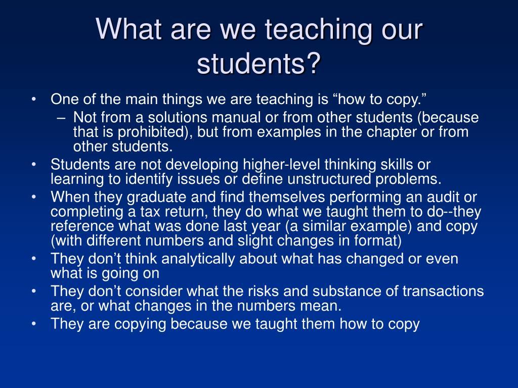 What are we teaching our students?