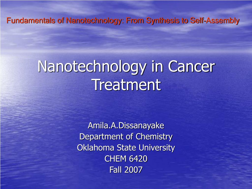 nanotechnology in cancer treatment l.