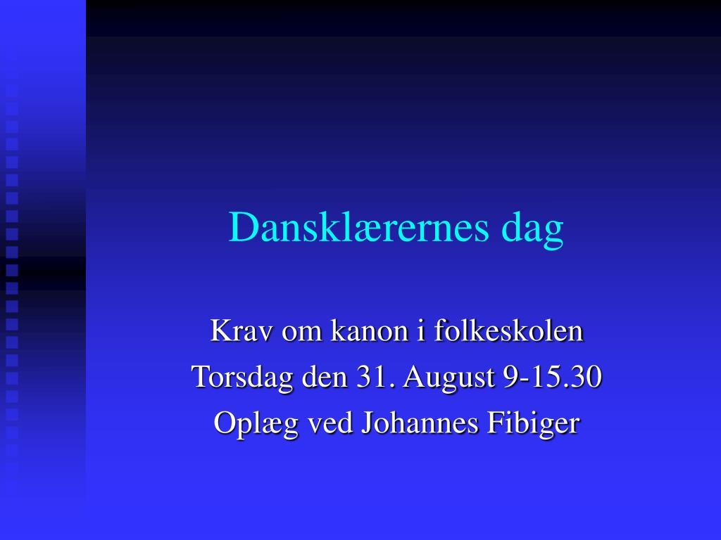 danskl rernes dag l.