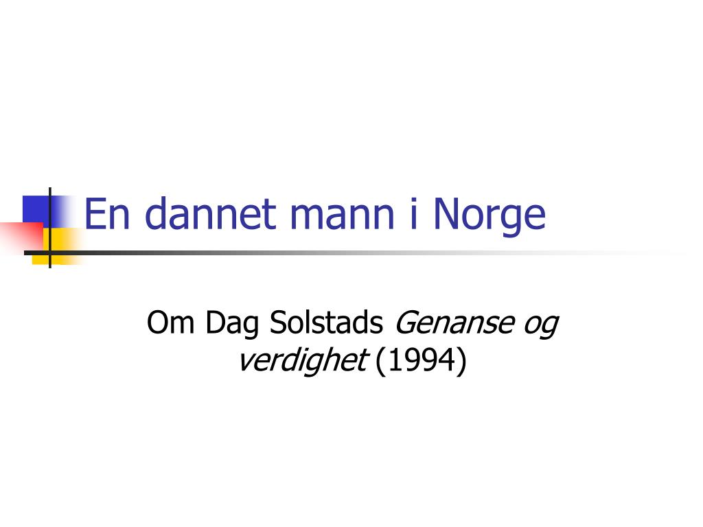 en dannet mann i norge l.