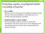 forskellige aspekter af gyldighed validitet ved m ling af begreber
