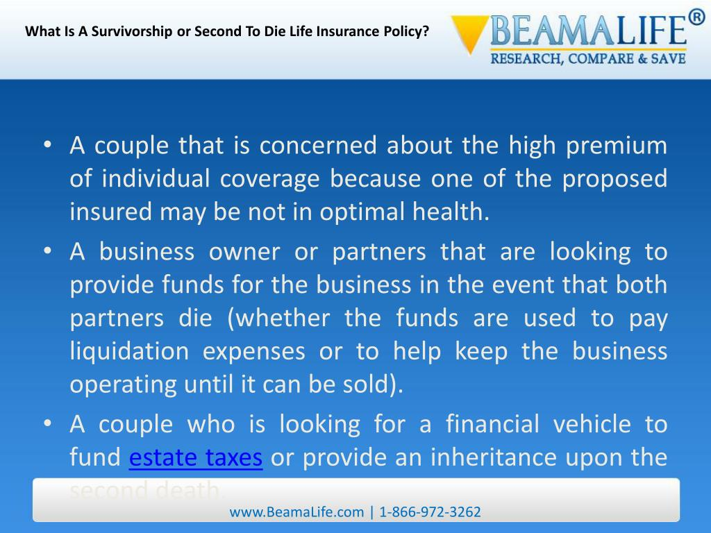 What Is A Survivorship or Second To Die Life Insurance Policy?