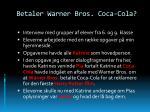 betaler warner bros coca cola