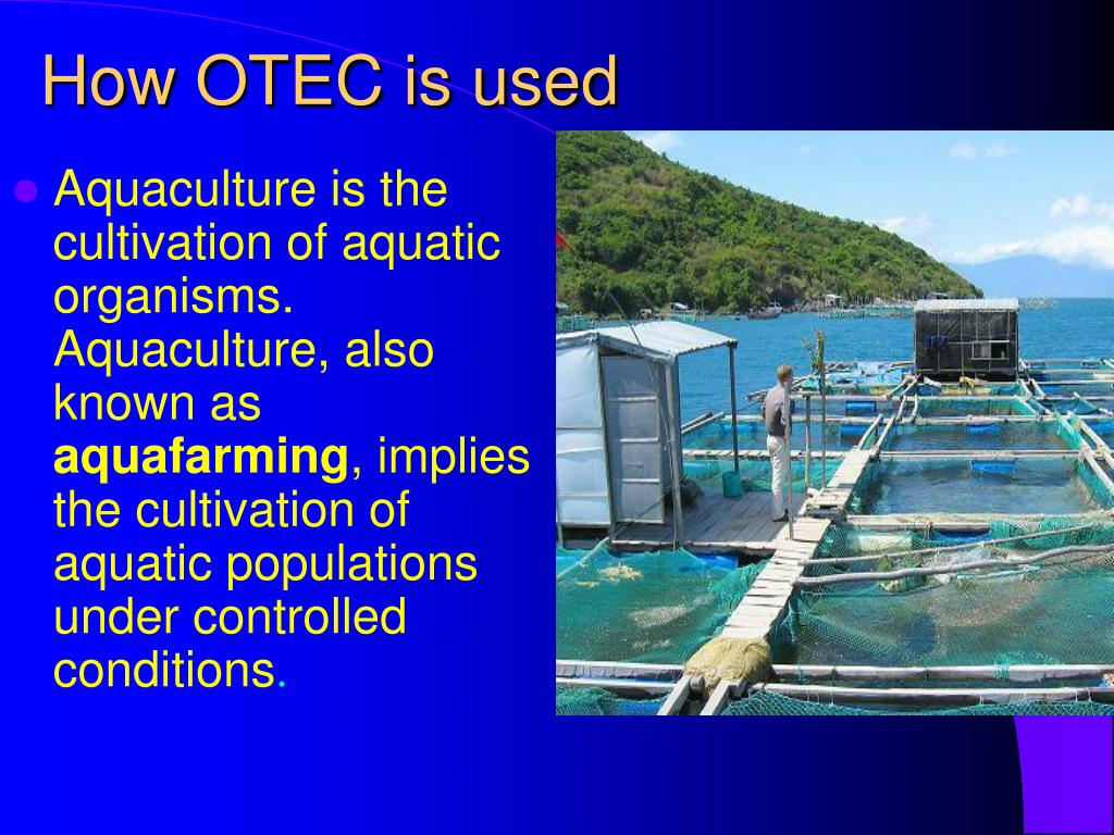 How OTEC is used