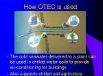 how otec is used37
