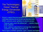 the technologies ocean thermal energy conversion otec