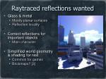 raytraced reflections wanted